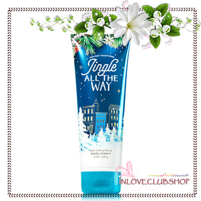 Bath & Body Works / Ultra Shea Body Cream 226 ml. (Jingle All The Way) *Limited Edition