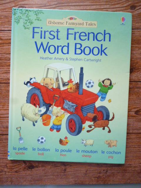 First FRENCH Word Book (Usborne Farmyard Tales)