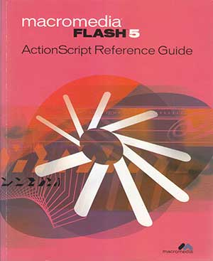 Macromedia Flash 5 ActionScript Reference Guide