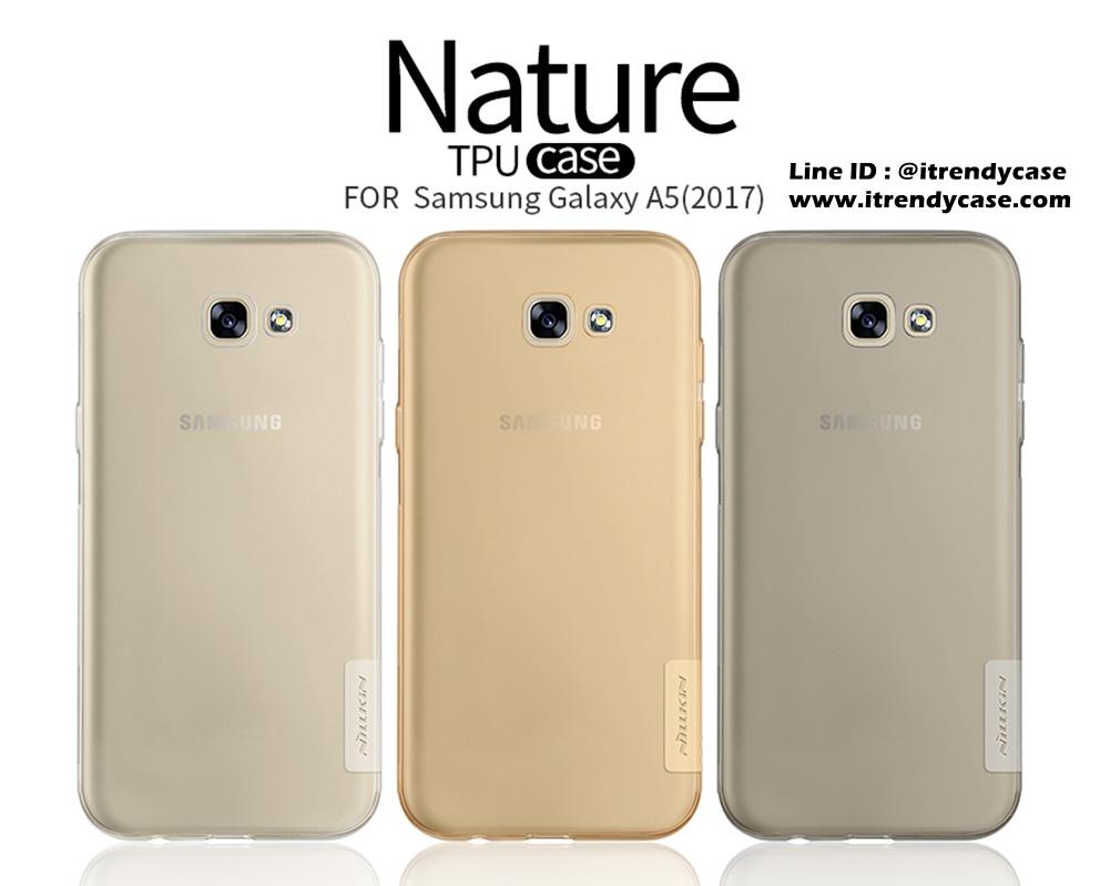 Samsung A5 2017 - เคสใส Nillkin Nature TPU CASE สุดบาง แท้